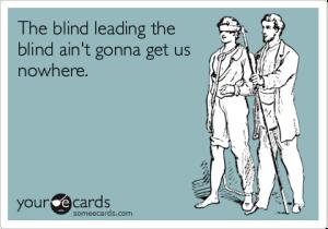 blind leading the blind1