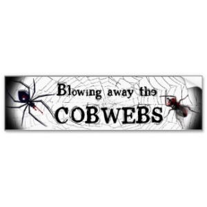 blow the cobwebs away1